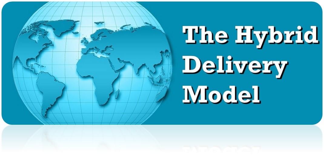 Hybrid Delivery Model