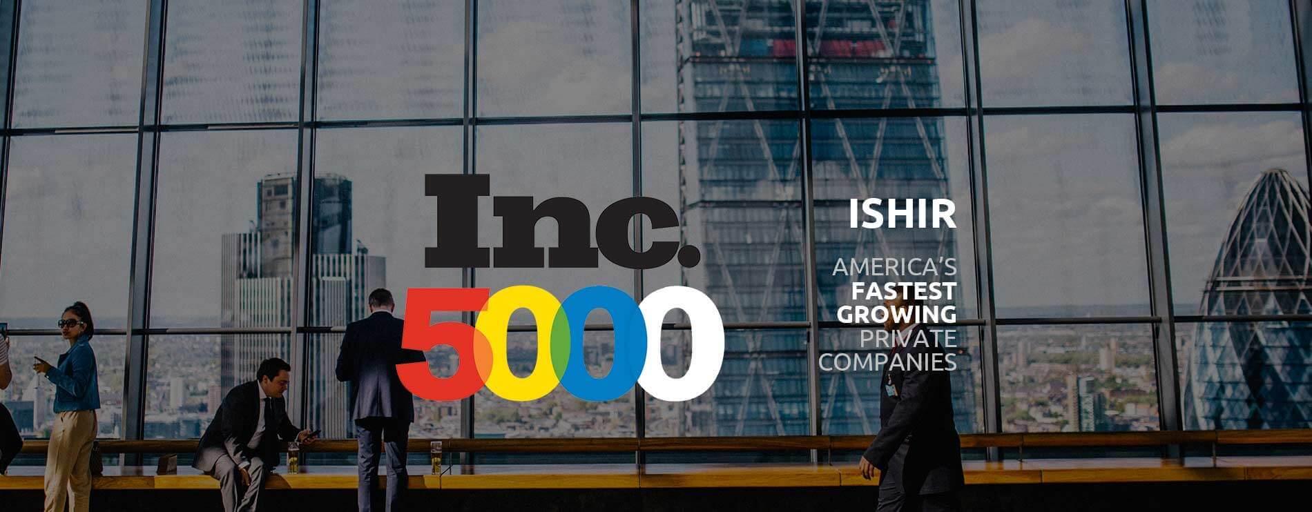 ISHIR - An Inc 5000 Company